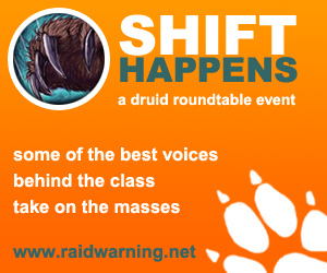 Raid Warning Shift Happens Druid Roundtable